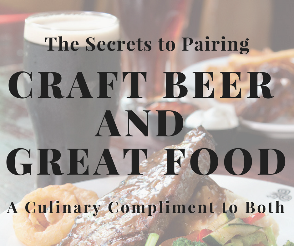 Craft beer pairing with great food this midwestern girl for Craft beer and food